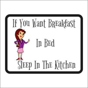 Breakfast In Bed Sign