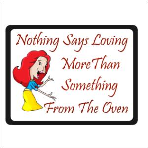 Nothing Says Loving Sign