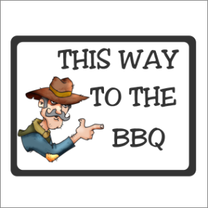 This Way To The BBQ Sign