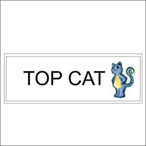 Top Cat Sign
