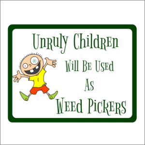 Unruly Children Garden Sign