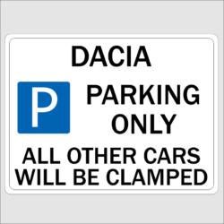 Dacia Parking Sign