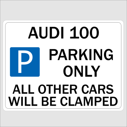 AUDI 100 Parking Only