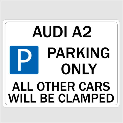 AUDI A2 Parking Only