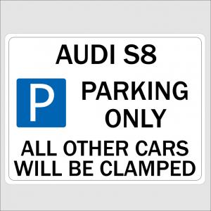 AUDI S8 Parking Signs