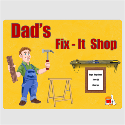 Dads Fix it shop 1