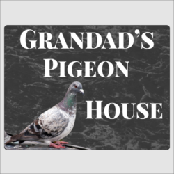 Grandad's Pigeon House Sign