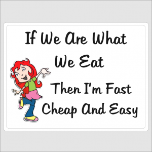 If We Are What We Eat