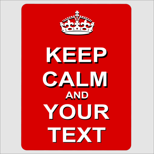 Keep Calm Your text Red
