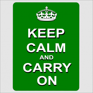Keep Calm and Carry On Green