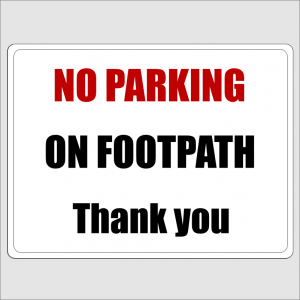 No Parking On The Footpath