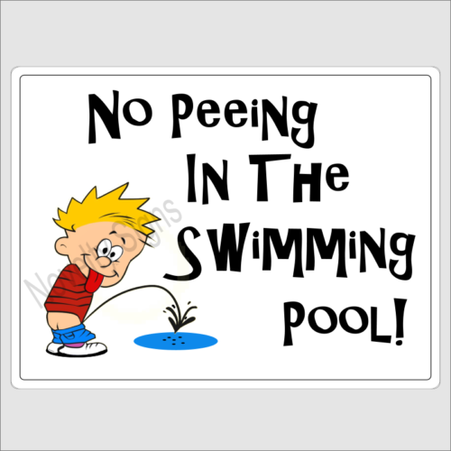 No Peeing In The Swimming Pool