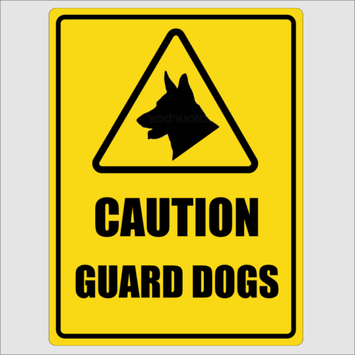 Caution Guard Dogs