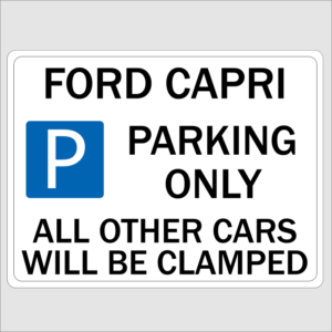 Ford Capri Parking Sign