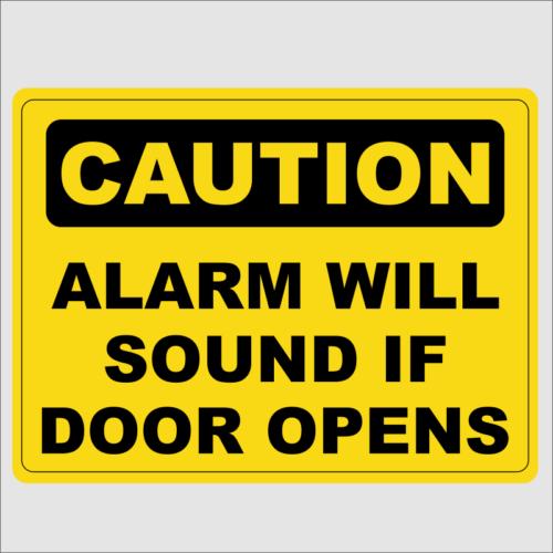 Caution Alarm Sounds If Door Is Opened