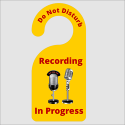 Do Not Disturb Recording In Progress Door Hanger