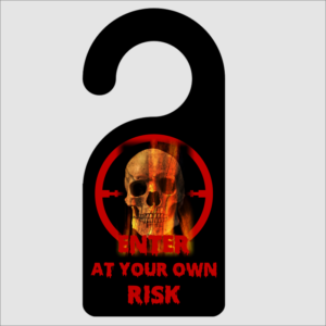Enter At Your Own Risk Skull