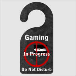 Gaming In Progress Door Hanger