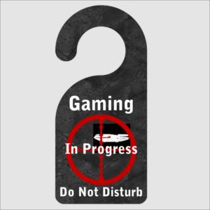 Gaming In Progress Door Hanger