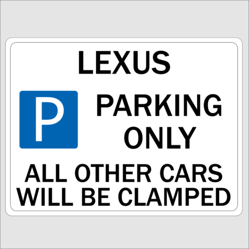 LEXUS Parking Sign