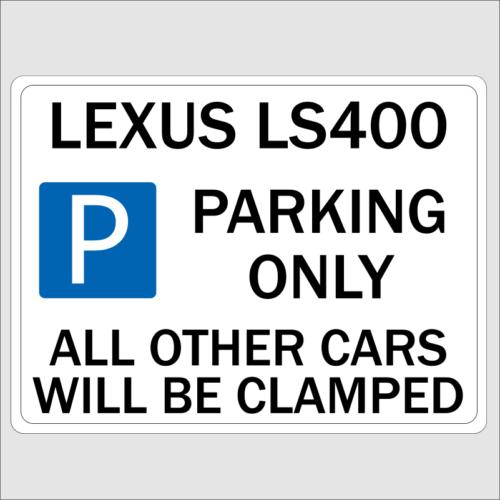 LEXUS LS400 Parking Sign