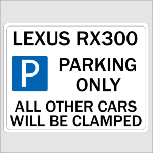 Lexus RX300 Parking Only Sign