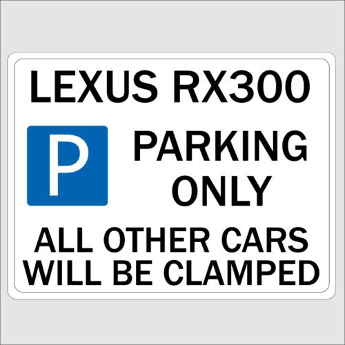 Lexus RX300 Parking Only Sign