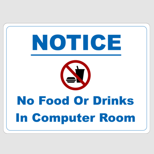 No Food Or Drinks Permitted In Computer Room Sign
