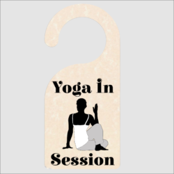 Yoga In Session Door Hanger