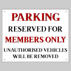 Members Only Parking Signs