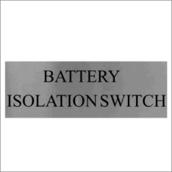 Battery Isolation Switch Sign