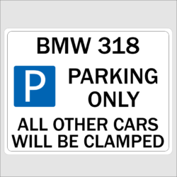 Novelty Parking Signs - Bmw parking only signs
