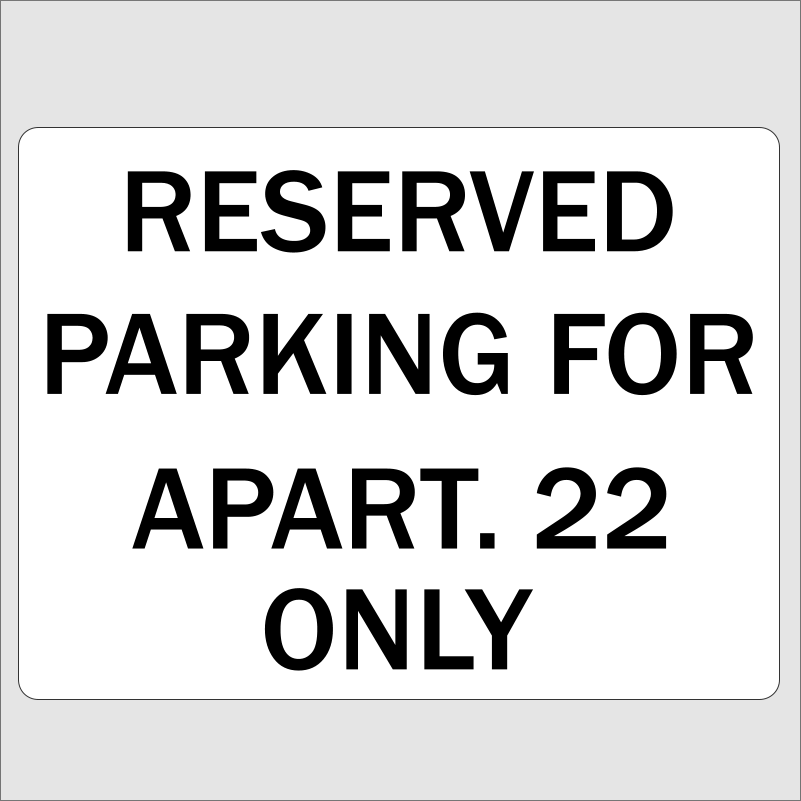 Personalised Reserved Parking Apartment Sign