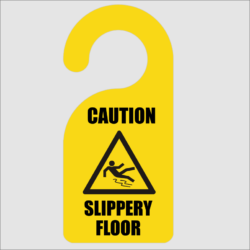 Caution Slippery Floor Door Hanger