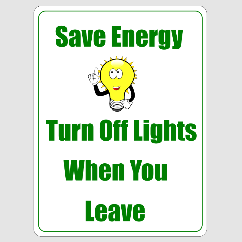 save energy turn off lights when you leave sign