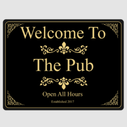 Welcome To The Pub Wall Plaque